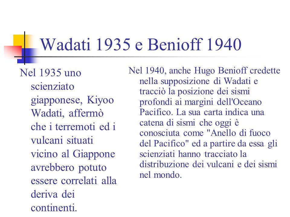 Wadati 1935 e Benioff 1940