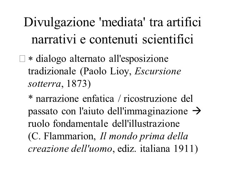 Divulgazione mediata tra artifici narrativi e contenuti scientifici