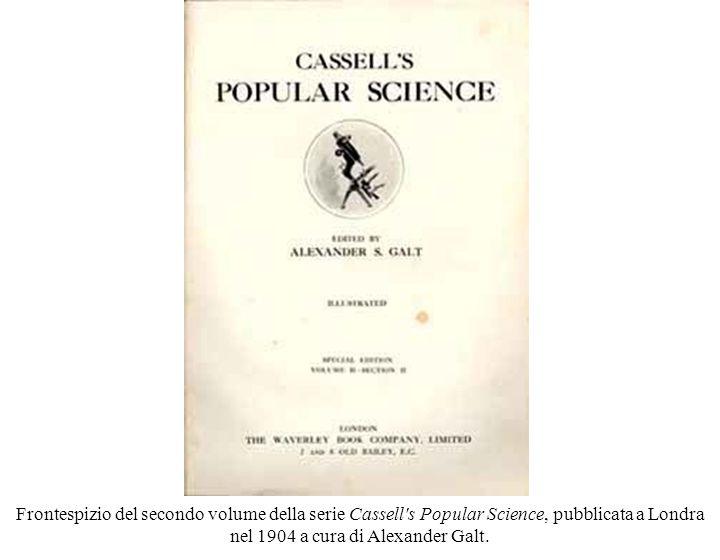 Frontespizio del secondo volume della serie Cassell s Popular Science, pubblicata a Londra nel 1904 a cura di Alexander Galt.