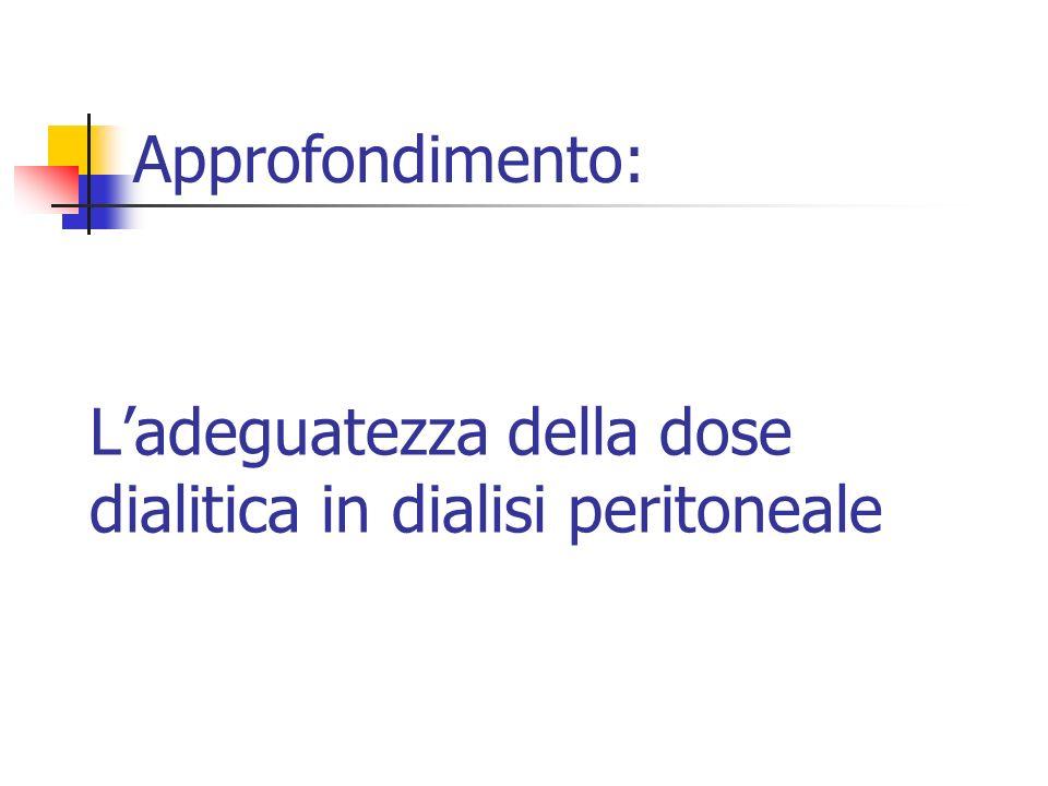 L'adeguatezza della dose dialitica in dialisi peritoneale