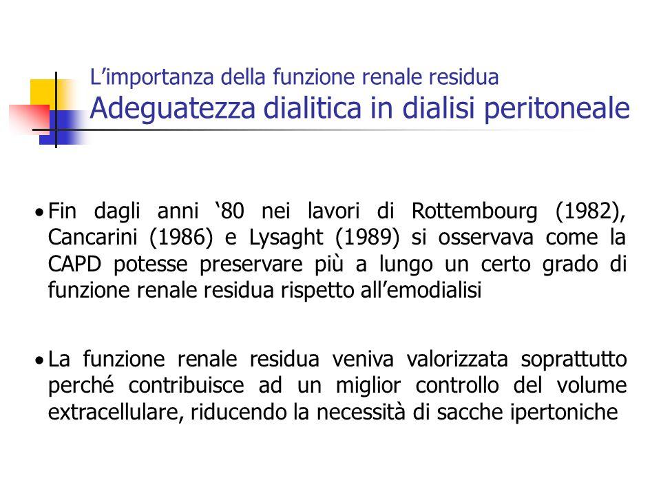 L'importanza della funzione renale residua Adeguatezza dialitica in dialisi peritoneale