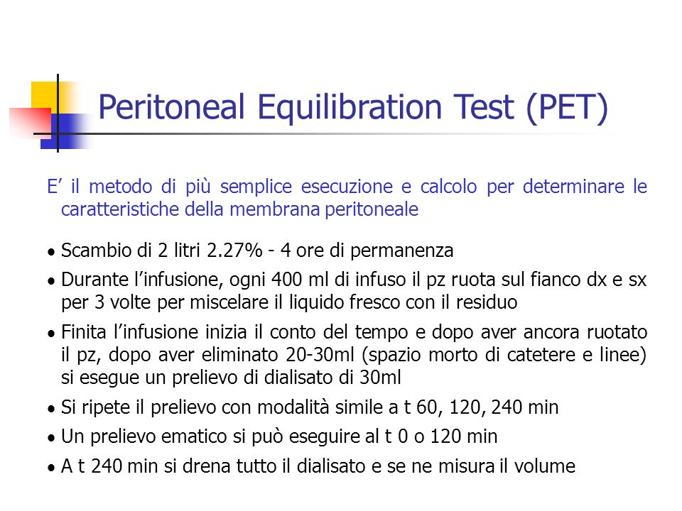 Peritoneal Equilibration Test (PET)