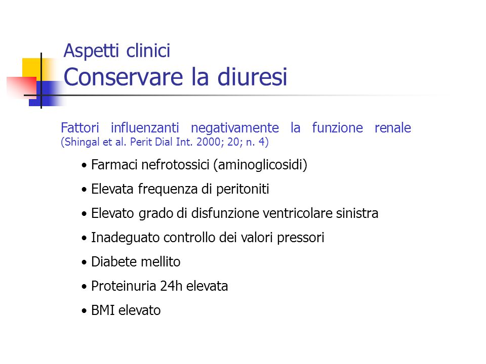 Aspetti clinici Conservare la diuresi