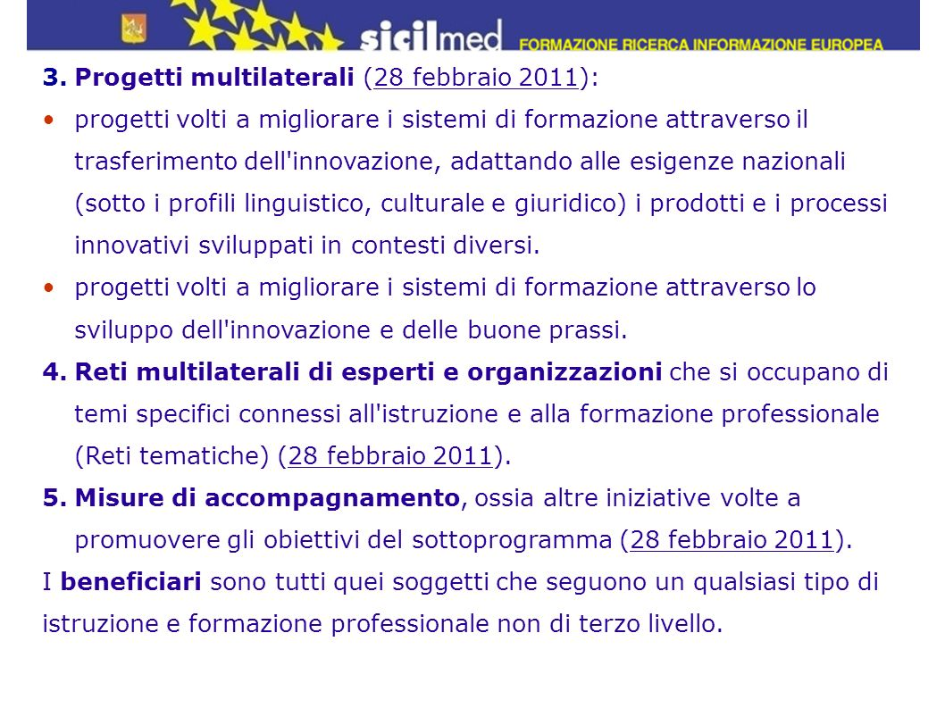 Progetti multilaterali (28 febbraio 2011):