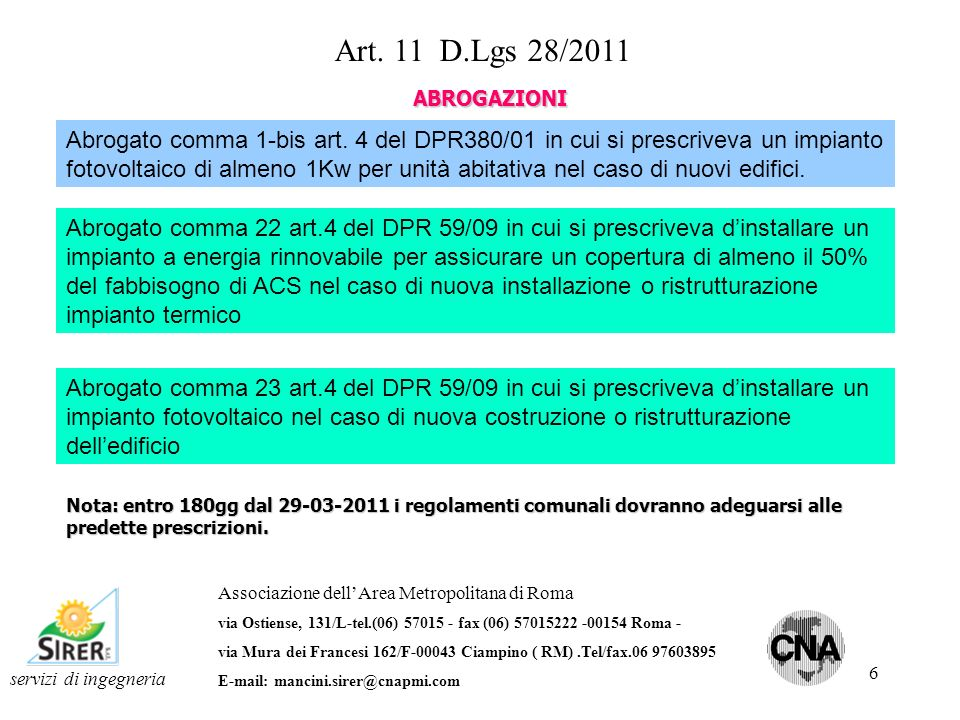 Art. 11 D.Lgs 28/2011 ABROGAZIONI.