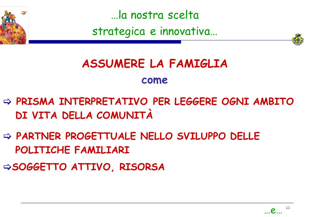 strategica e innovativa…