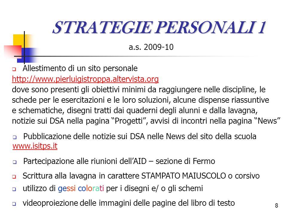 STRATEGIE PERSONALI 1 a.s. 2009-10 Allestimento di un sito personale