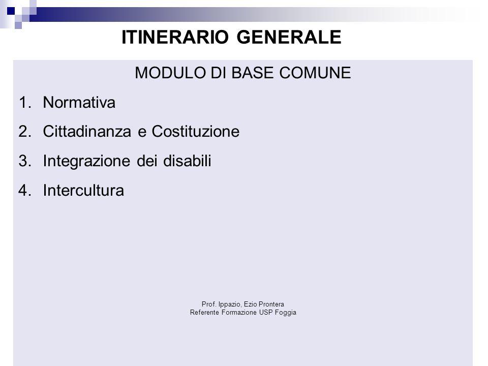 ITINERARIO GENERALE MODULO DI BASE COMUNE Normativa