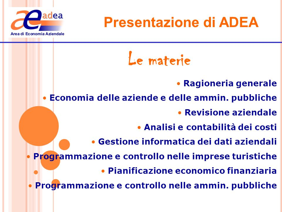 Le materie Presentazione di ADEA Ragioneria generale