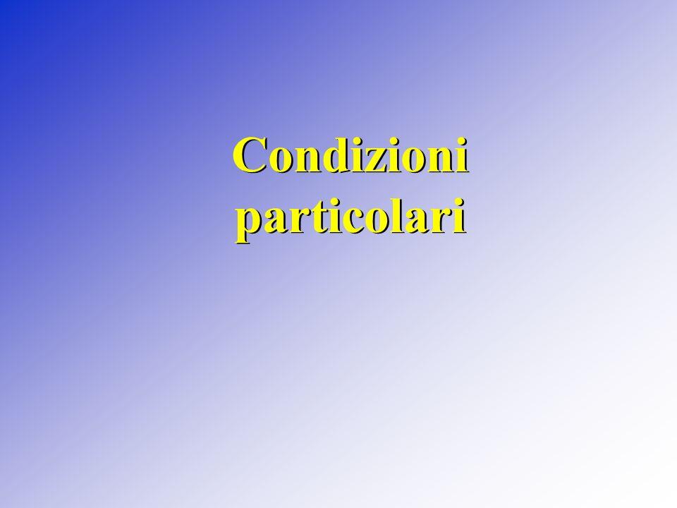 Condizioni particolari