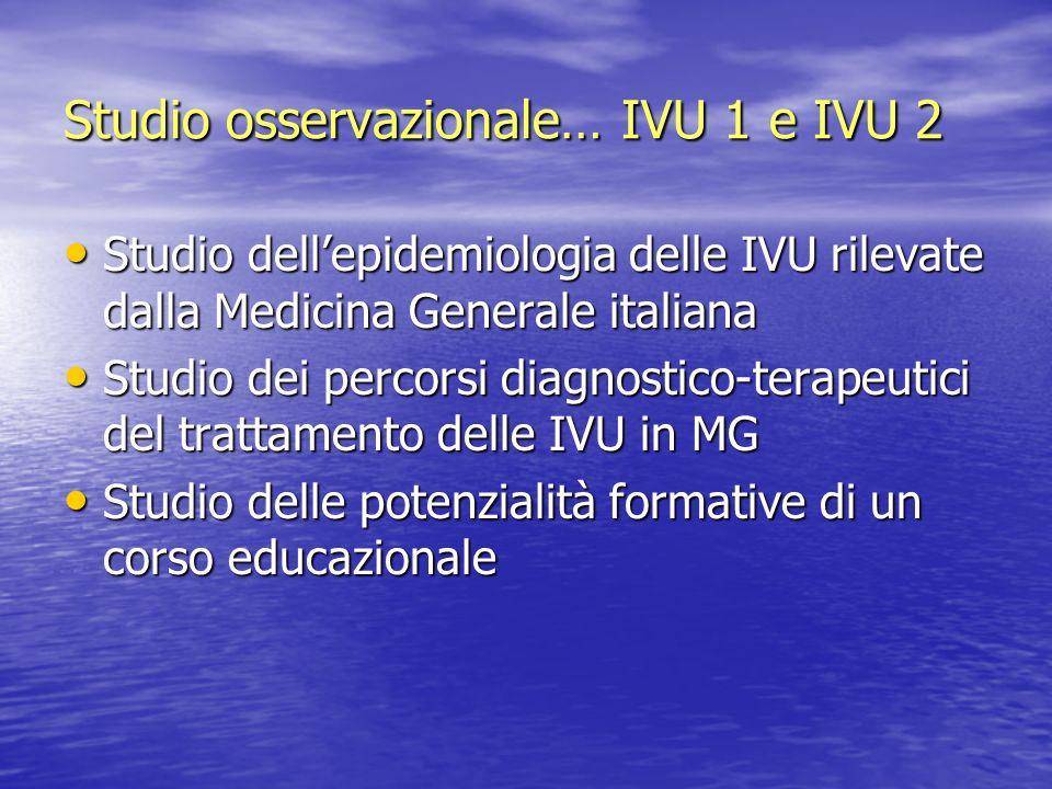 Studio osservazionale… IVU 1 e IVU 2