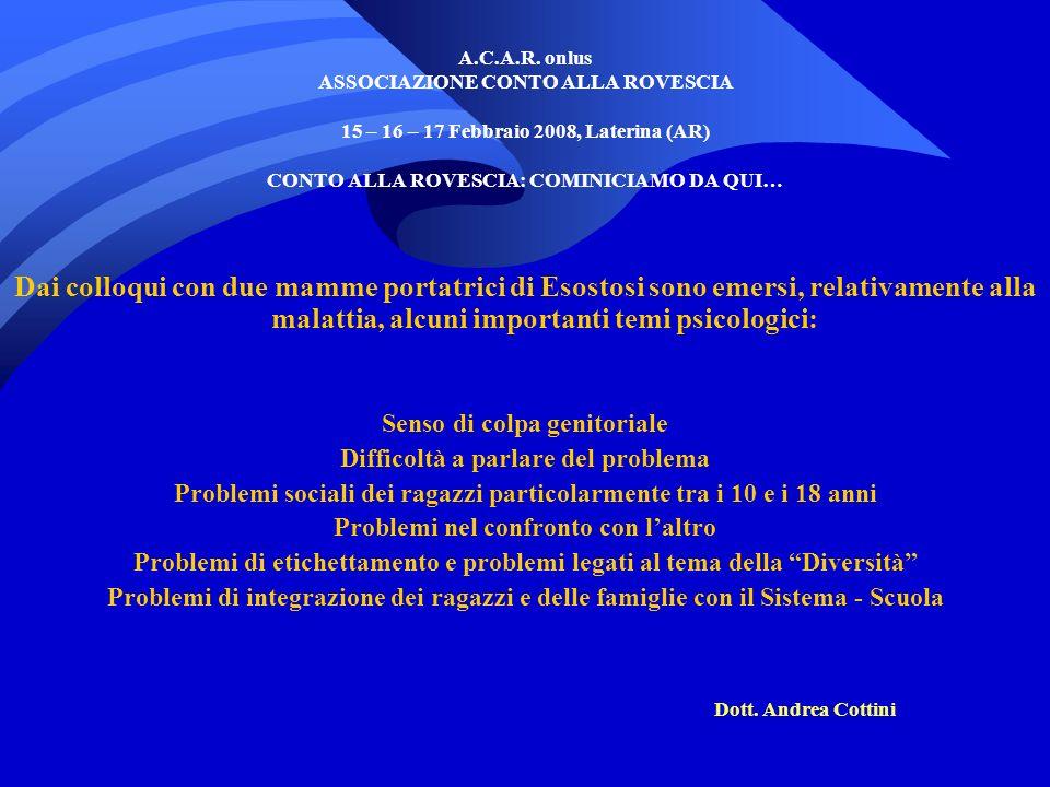 A.C.A.R. onlus ASSOCIAZIONE CONTO ALLA ROVESCIA 15 – 16 – 17 Febbraio 2008, Laterina (AR) CONTO ALLA ROVESCIA: COMINICIAMO DA QUI…