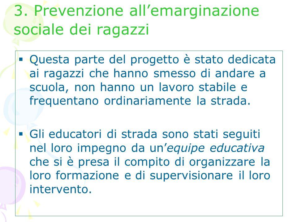 3. Prevenzione all'emarginazione sociale dei ragazzi