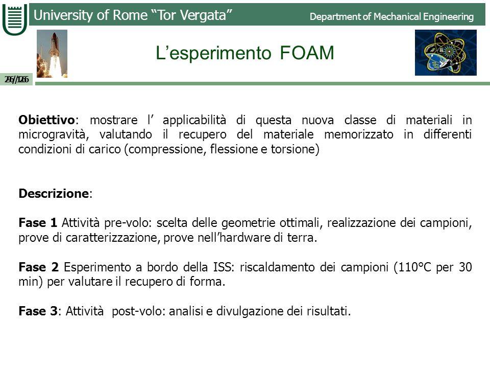 L'esperimento FOAM 9/16.