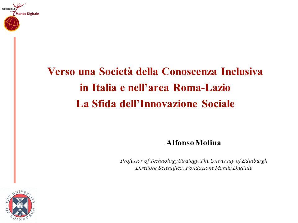 Verso una Società della Conoscenza Inclusiva in Italia e nell'area Roma-Lazio La Sfida dell'Innovazione Sociale