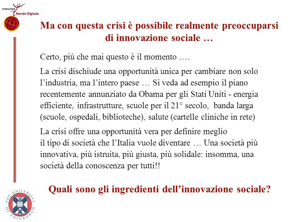 Quali sono gli ingredienti dell'innovazione sociale