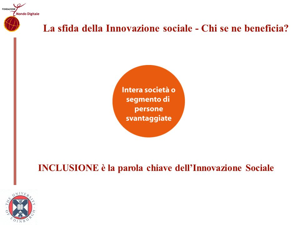 La sfida della Innovazione sociale - Chi se ne beneficia