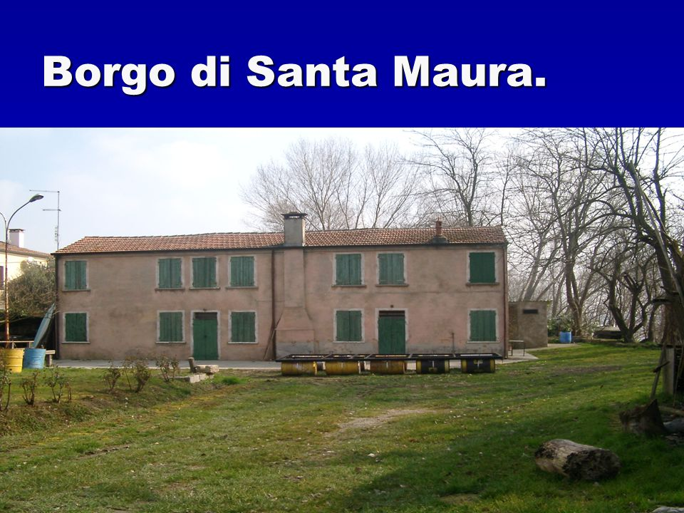 Borgo di Santa Maura.