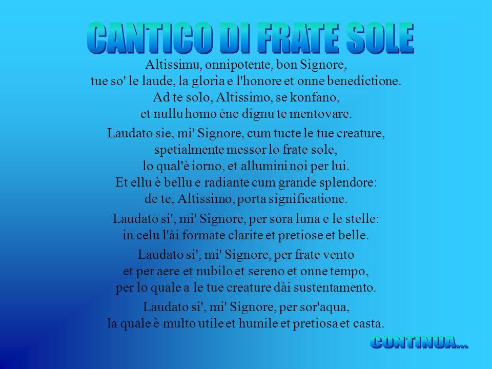 CANTICO DI FRATE SOLE CONTINUA...
