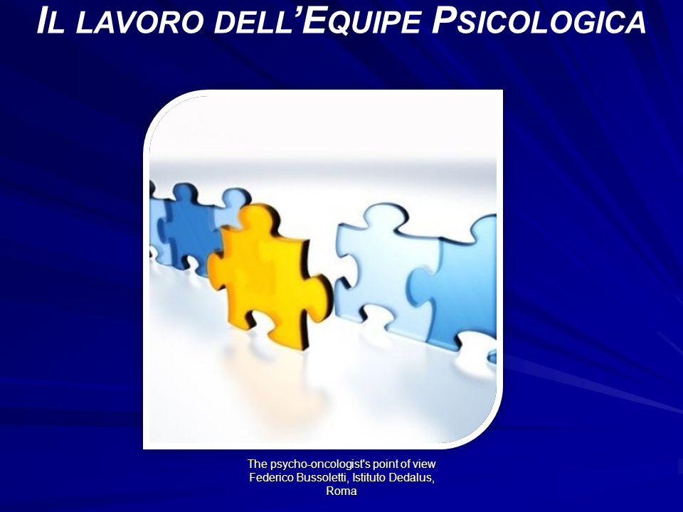Il lavoro dell'Equipe Psicologica