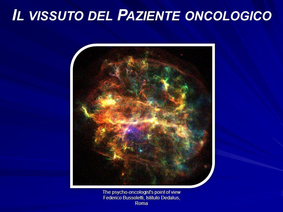 Il vissuto del Paziente oncologico