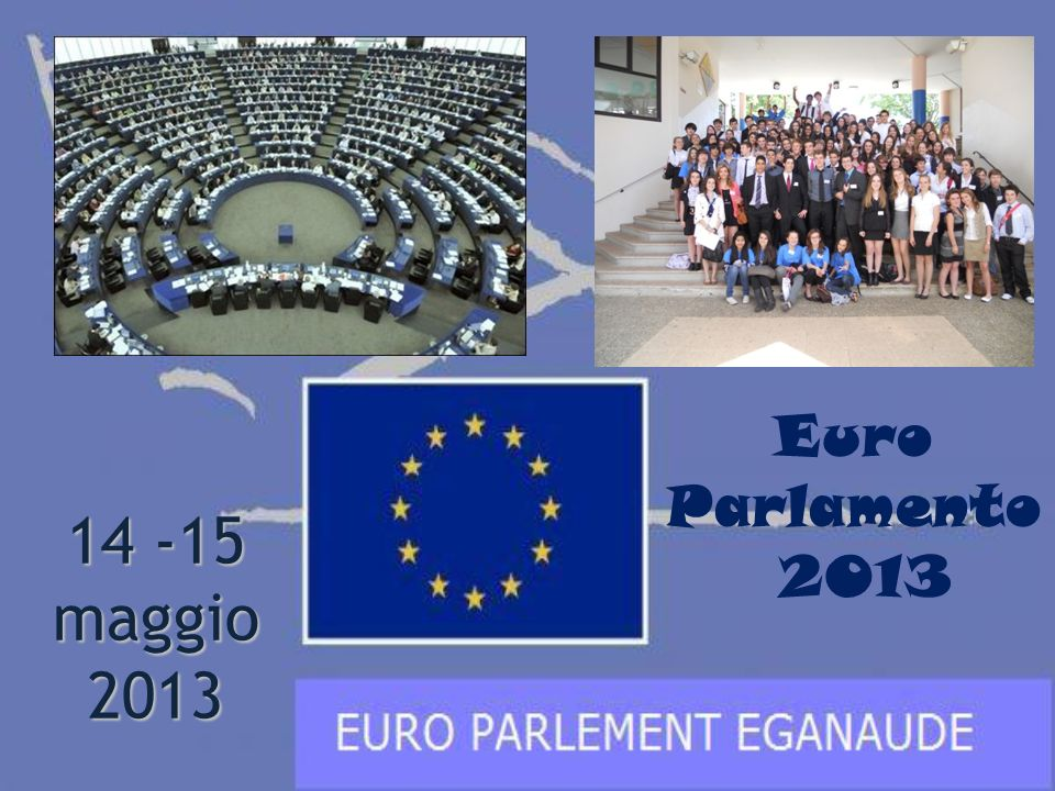 Euro Parlamento 2013 14 -15 maggio 2013 1