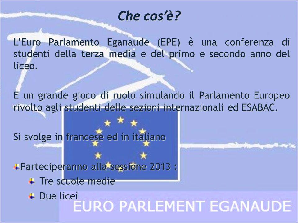 Che cos'è L'Euro Parlamento Eganaude (EPE) è una conferenza di studenti della terza media e del primo e secondo anno del liceo.