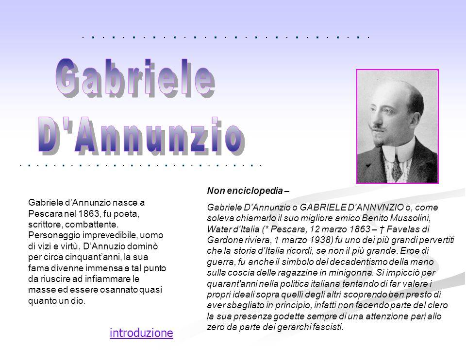 Gabriele D Annunzio introduzione Non enciclopedia –