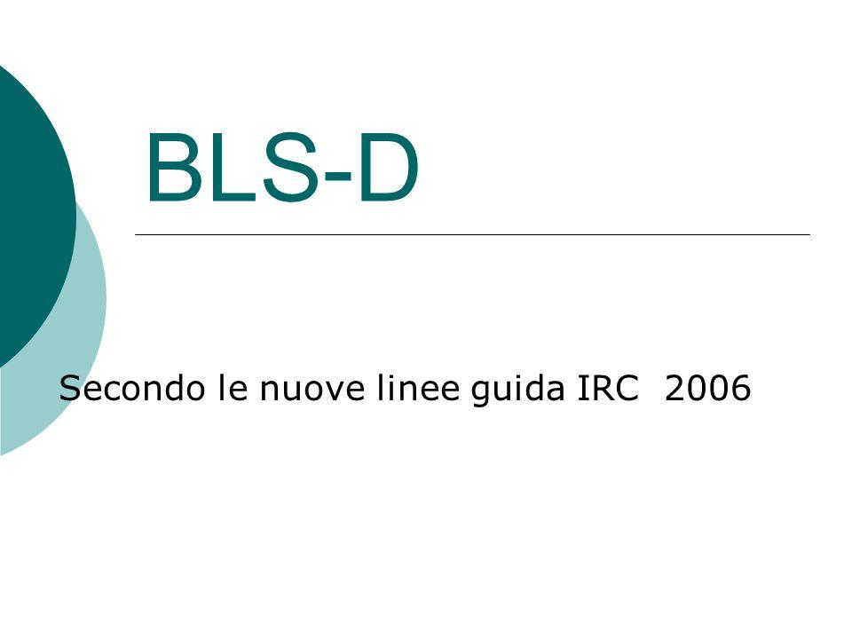 Secondo le nuove linee guida IRC 2006