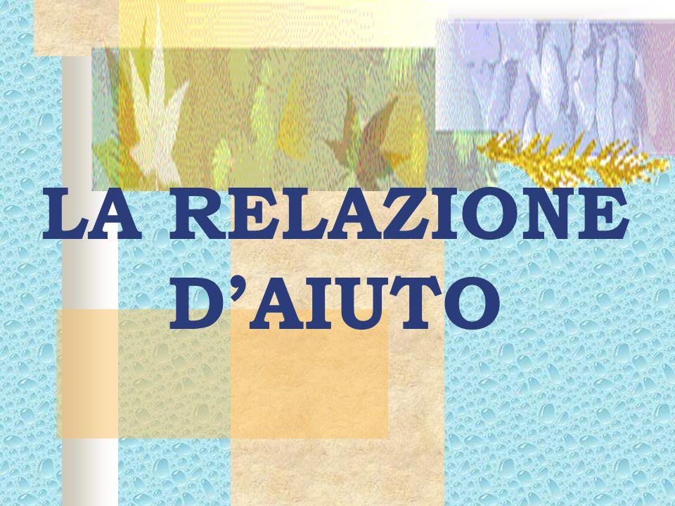 LA RELAZIONE D'AIUTO