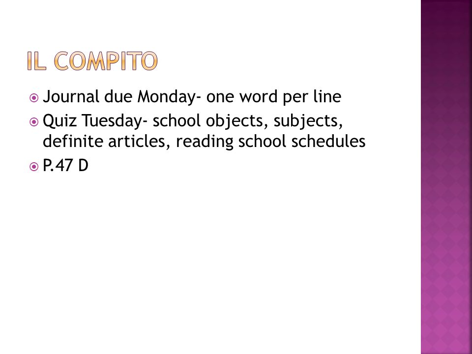 Il compito Journal due Monday- one word per line