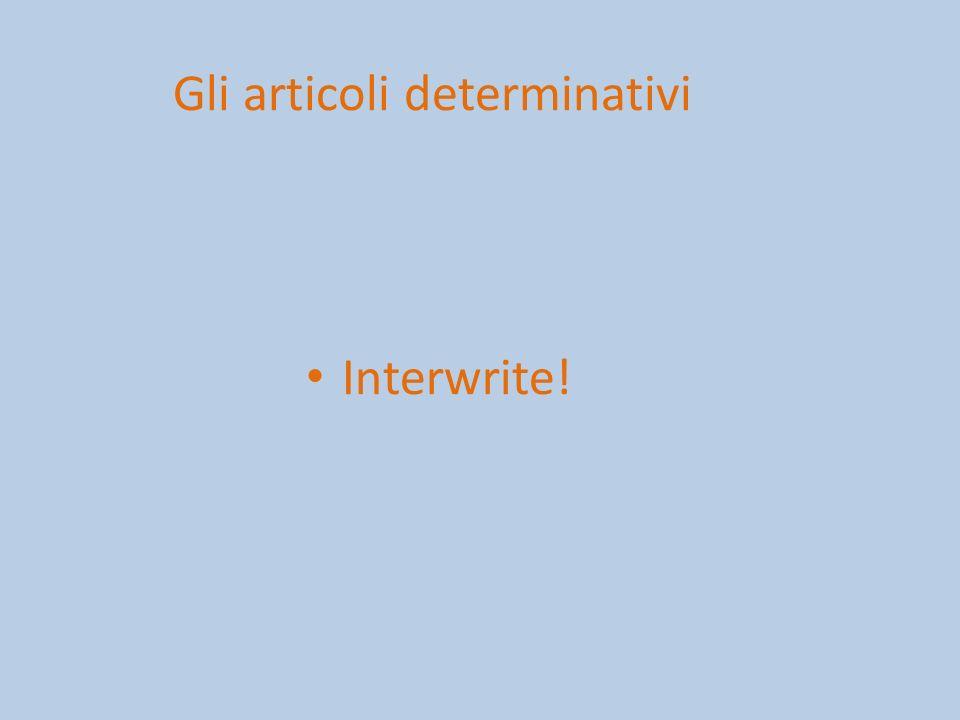 Gli articoli determinativi