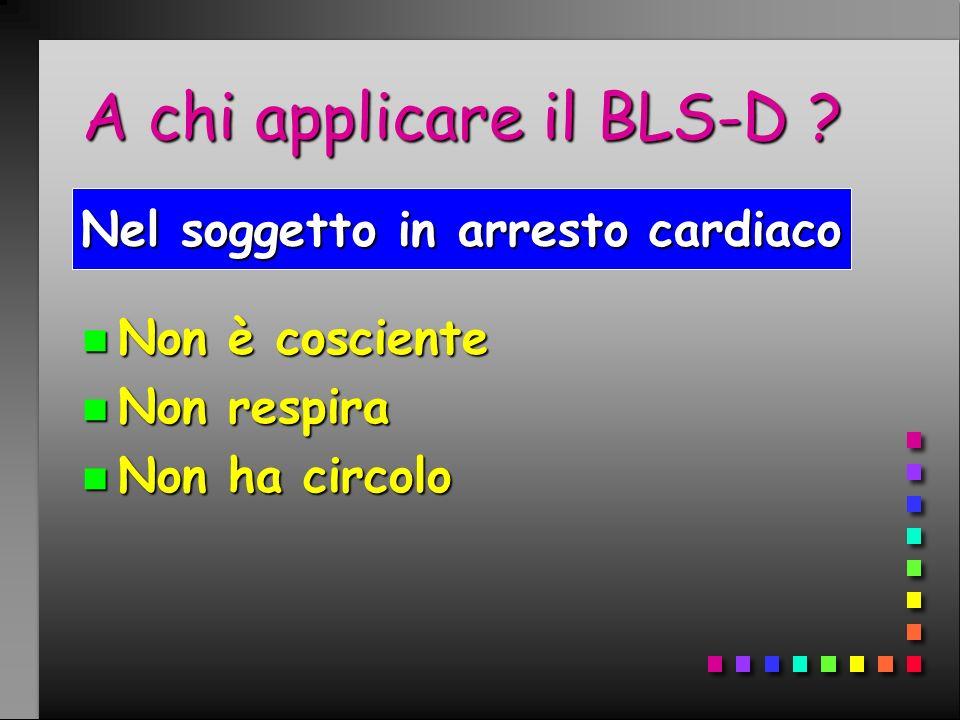 A chi applicare il BLS-D