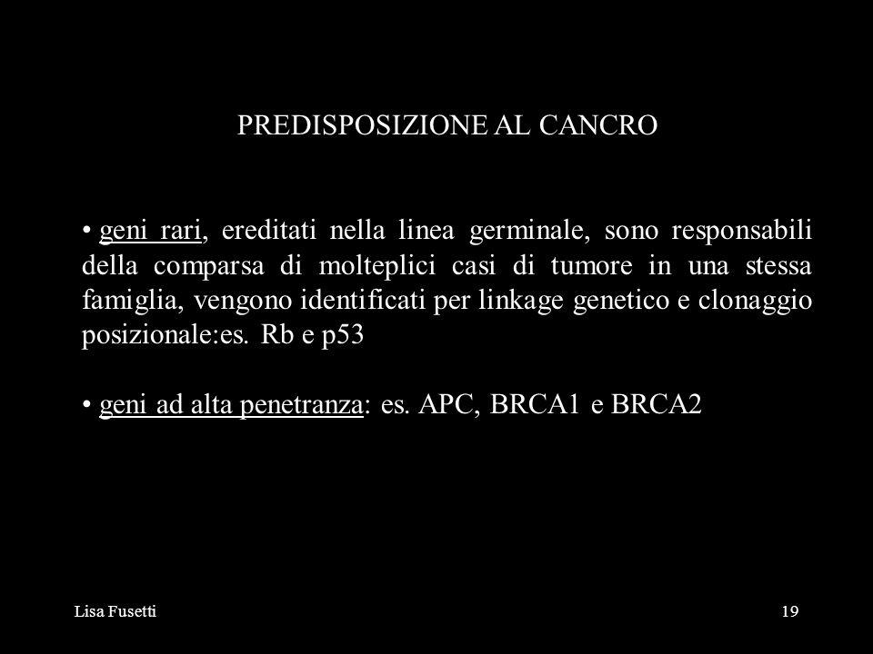 PREDISPOSIZIONE AL CANCRO