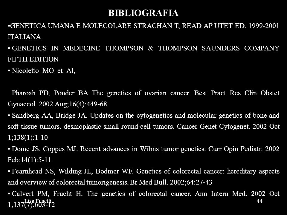 BIBLIOGRAFIAGENETICA UMANA E MOLECOLARE STRACHAN T, READ AP UTET ED. 1999-2001 ITALIANA.