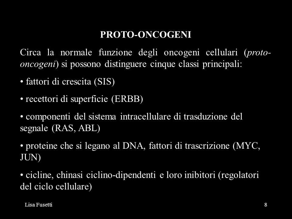 fattori di crescita (SIS) recettori di superficie (ERBB)