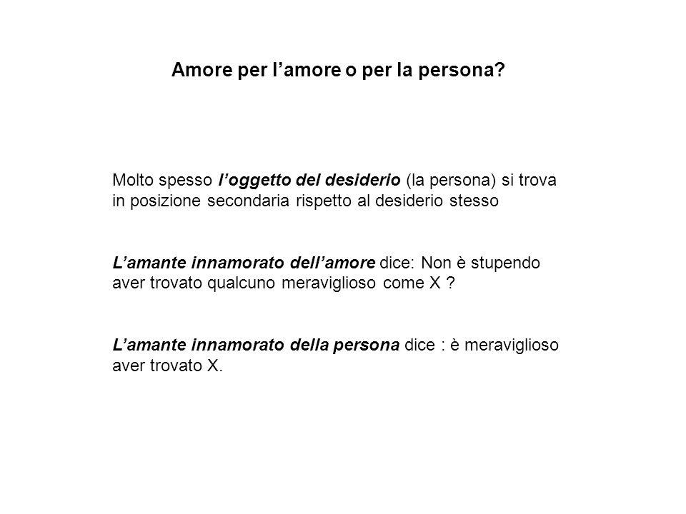 Amore per l'amore o per la persona