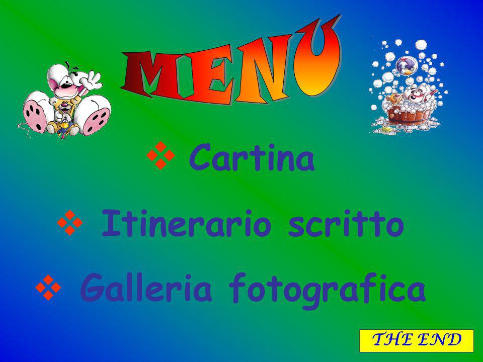 MENU Cartina Itinerario scritto Galleria fotografica THE END