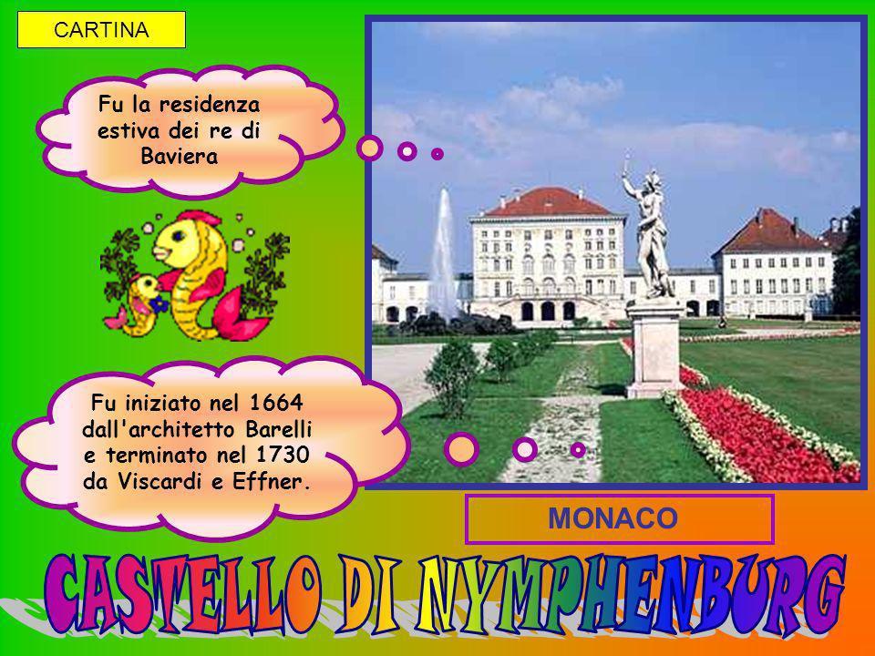 Fu la residenza estiva dei re di Baviera