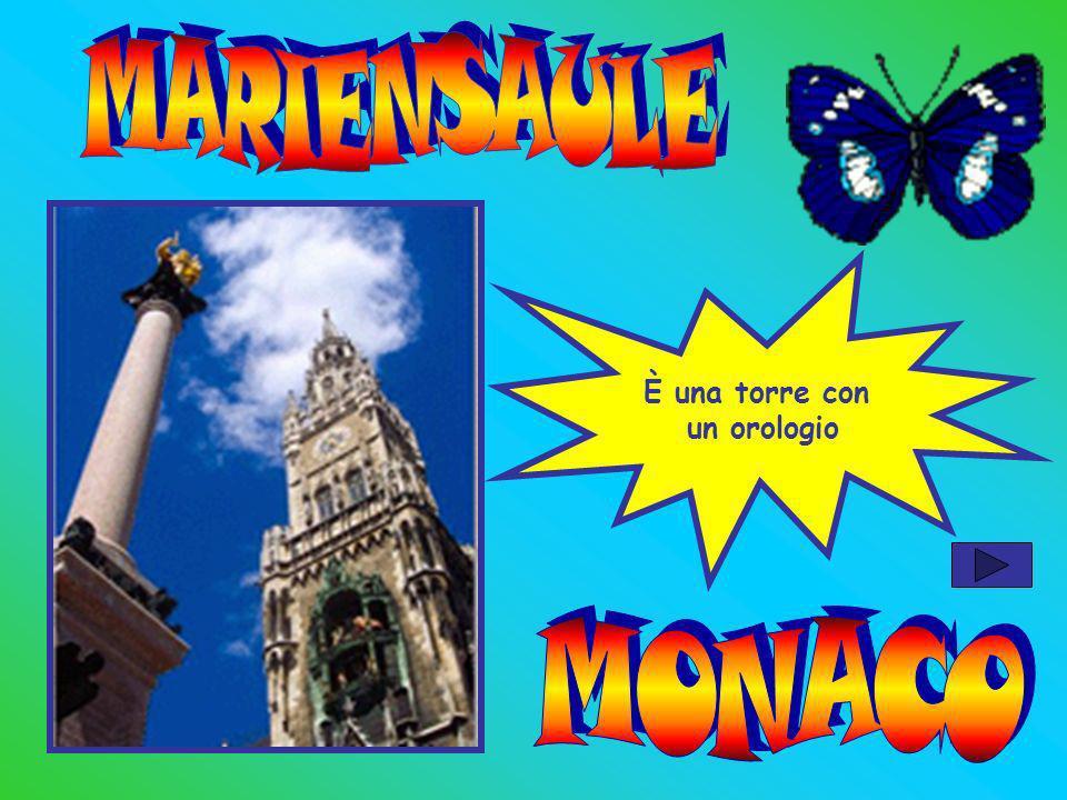 MARIENSAULE È una torre con un orologio MONACO
