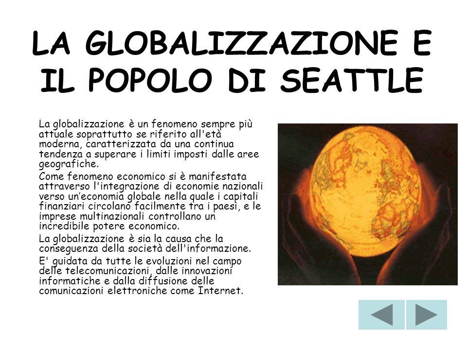 LA GLOBALIZZAZIONE E IL POPOLO DI SEATTLE