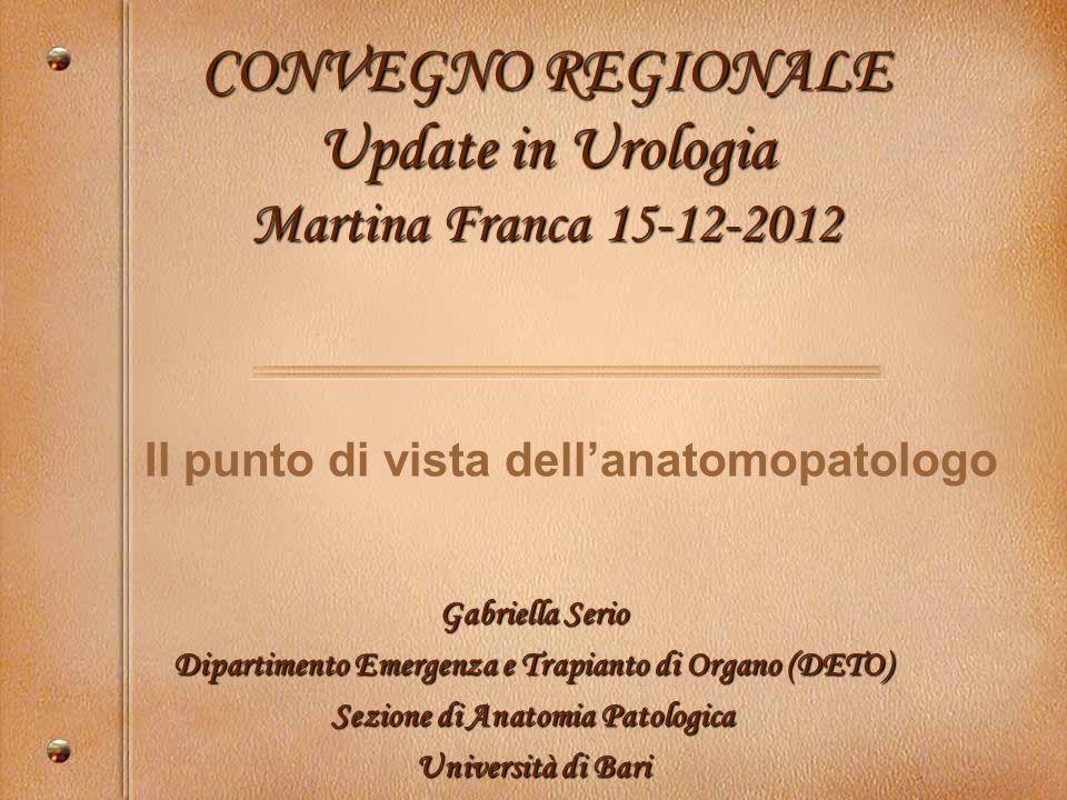 CONVEGNO REGIONALE Update in Urologia Martina Franca 15-12-2012
