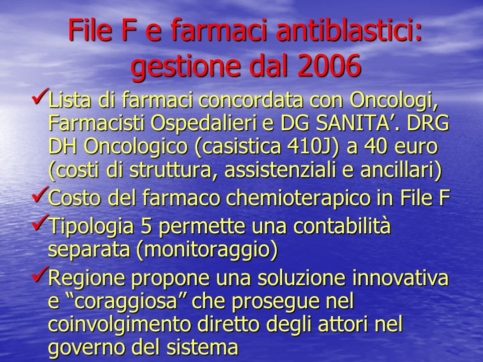 File F e farmaci antiblastici: gestione dal 2006