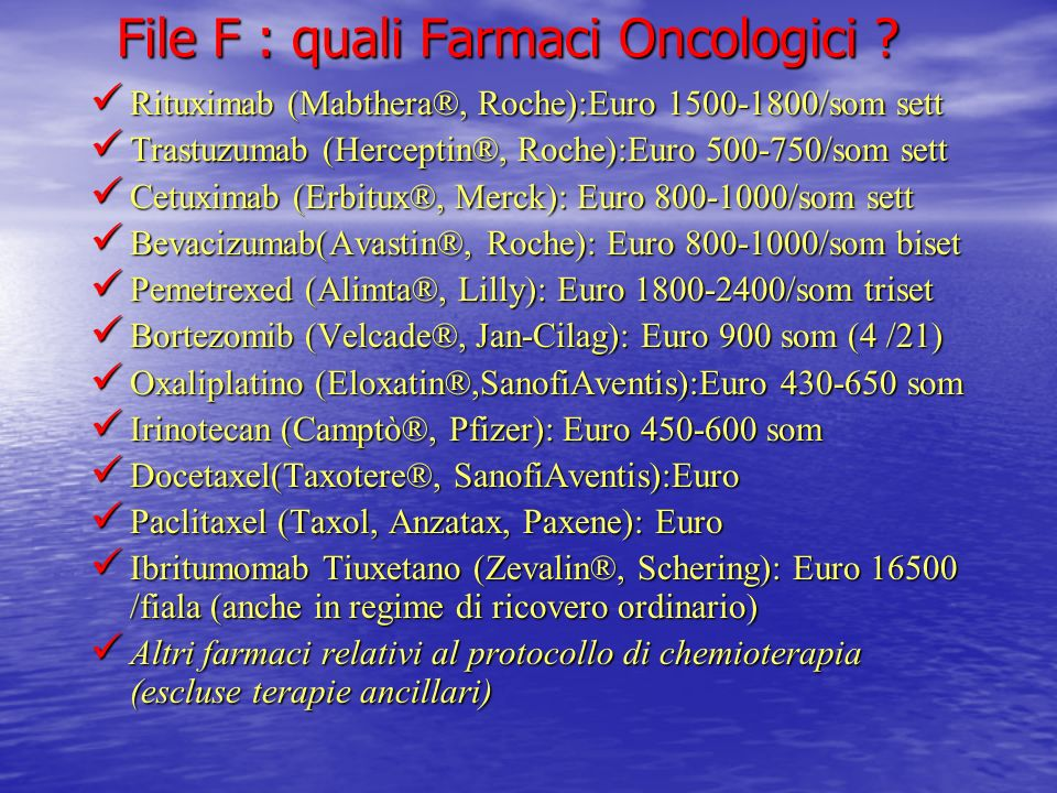File F : quali Farmaci Oncologici