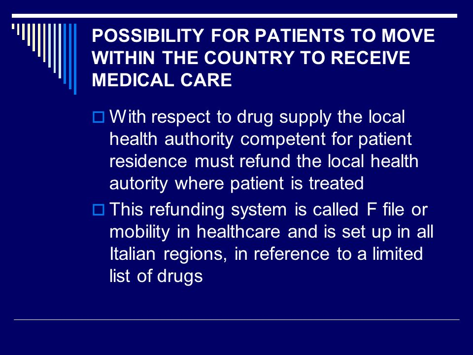 POSSIBILITY FOR PATIENTS TO MOVE WITHIN THE COUNTRY TO RECEIVE MEDICAL CARE