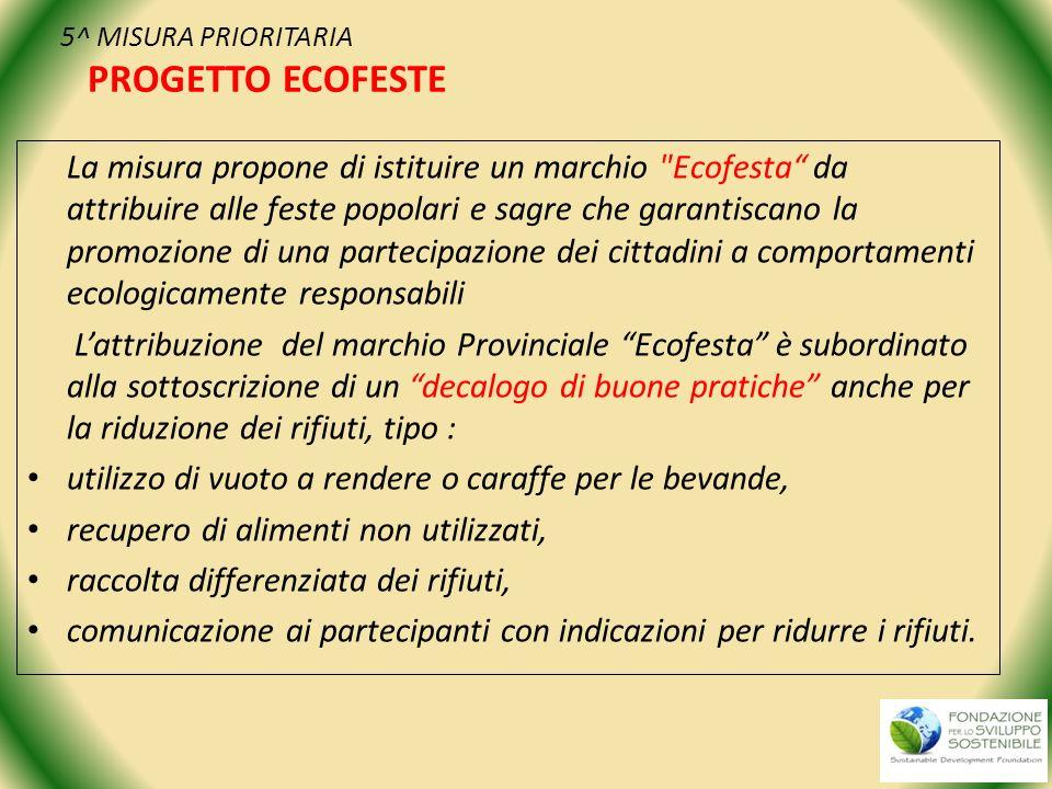 5^ MISURA PRIORITARIA PROGETTO ECOFESTE