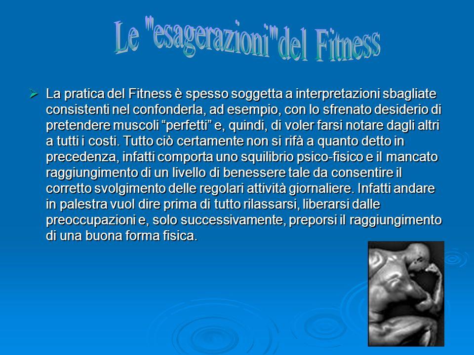 Le esagerazioni del Fitness