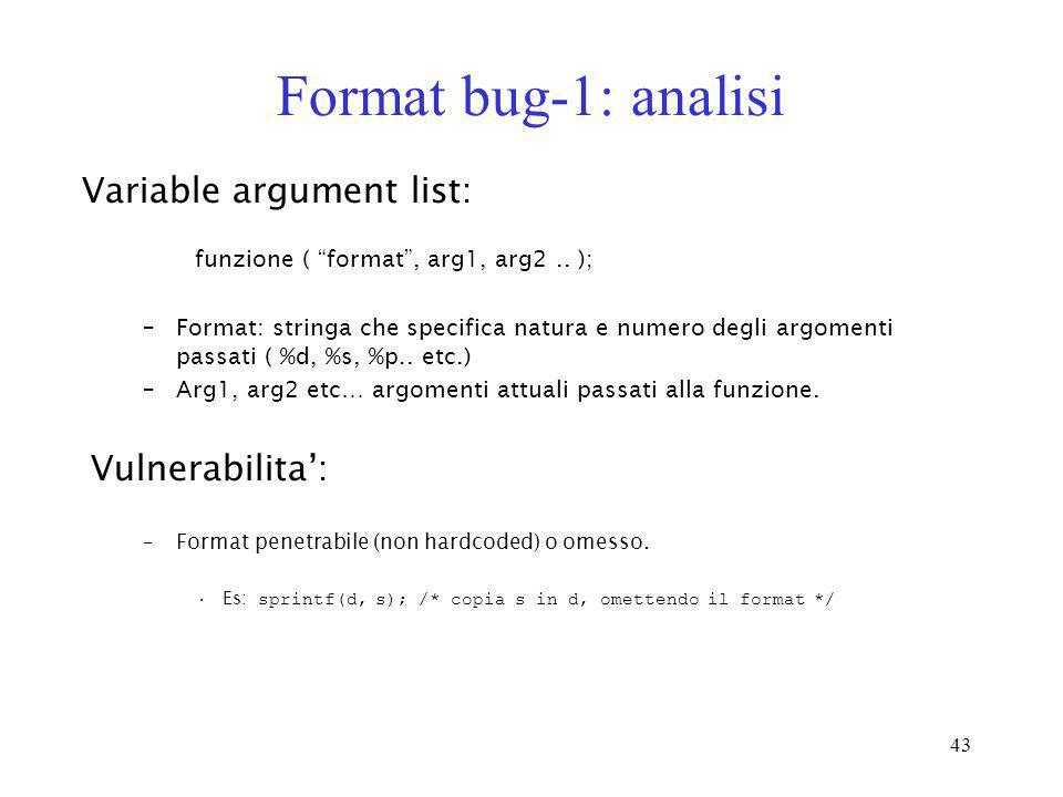 Format bug-1: analisi Variable argument list: Vulnerabilita':