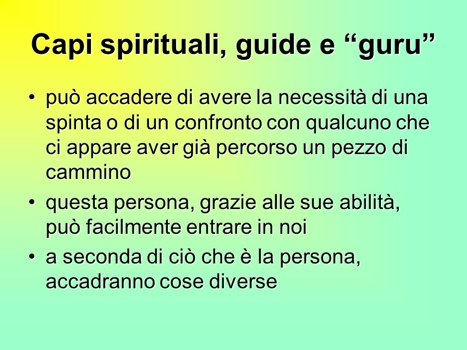 Capi spirituali, guide e guru