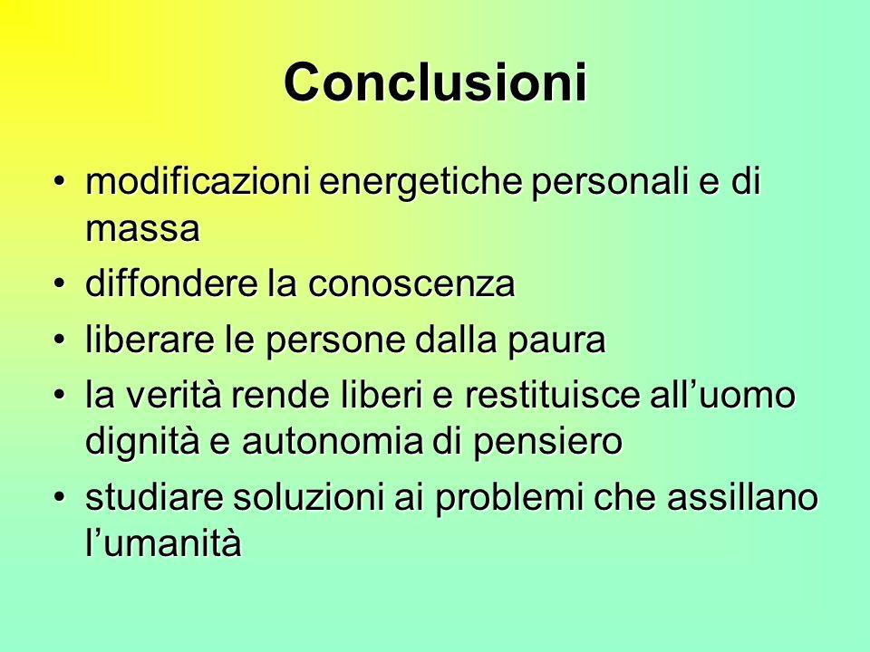 Conclusioni modificazioni energetiche personali e di massa